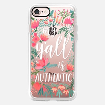 iPhone 7 Case My Y'all is Authentic by CatCoq