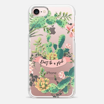 iPhone 7 Case Cactus Garden - Don't Be A Prick