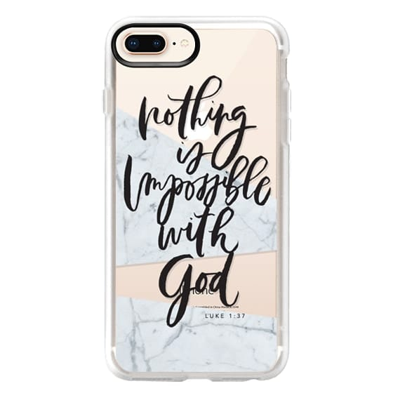 iPhone 8 Plus Cases - Nothing is Impossible with God