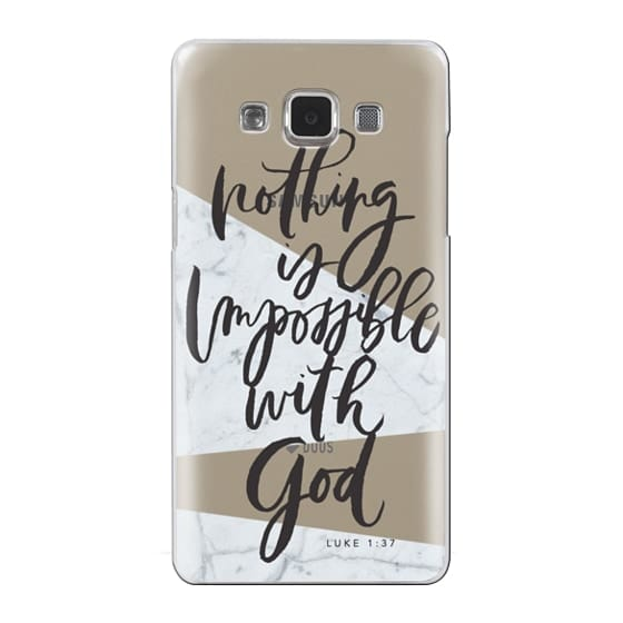 Samsung Galaxy A5 Cases - Nothing is Impossible with God