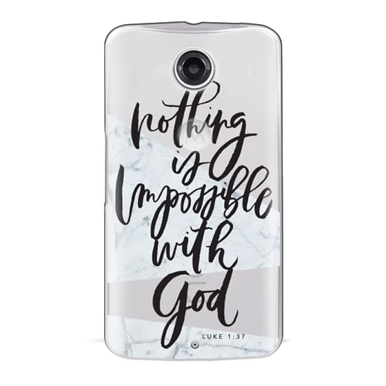 Nexus 6 Cases - Nothing is Impossible with God