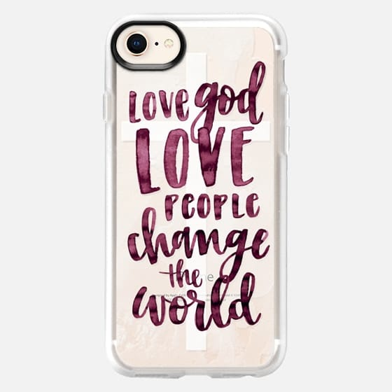 Love God- Love People- Change the World - Watercolor Typography - Snap Case
