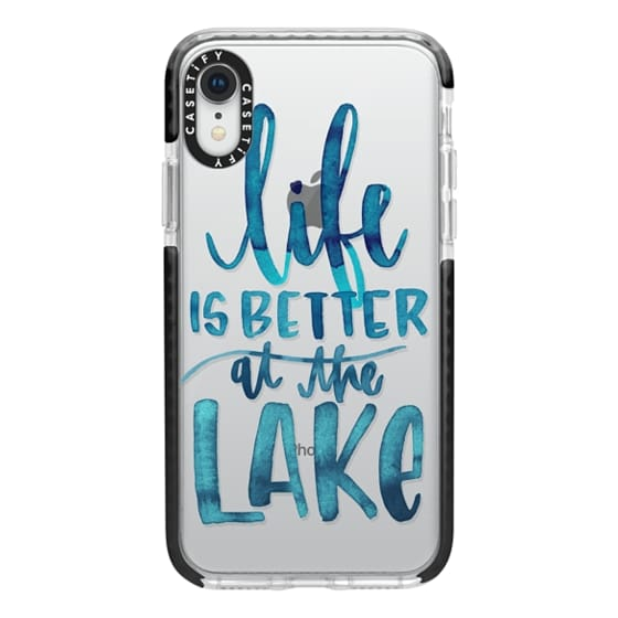 iPhone XR Cases - Life is Better at the Lake | Watercolor | Hand Drawn Typography | Blue | Summer