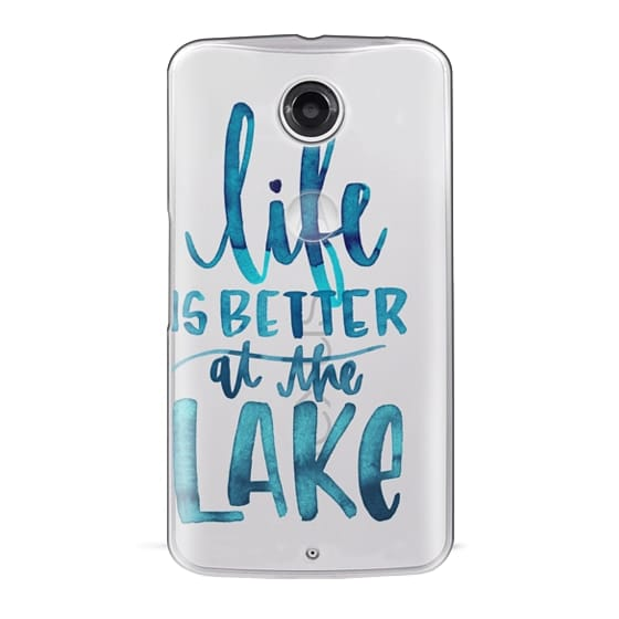 Nexus 6 Cases - Life is Better at the Lake | Watercolor | Hand Drawn Typography | Blue | Summer