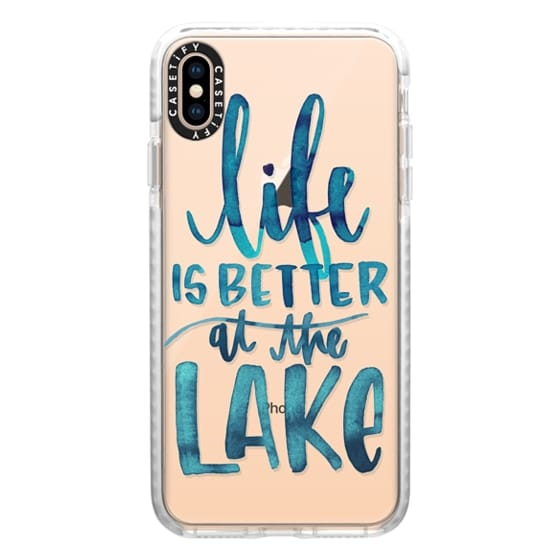 iPhone XS Max Cases - Life is Better at the Lake | Watercolor | Hand Drawn Typography | Blue | Summer