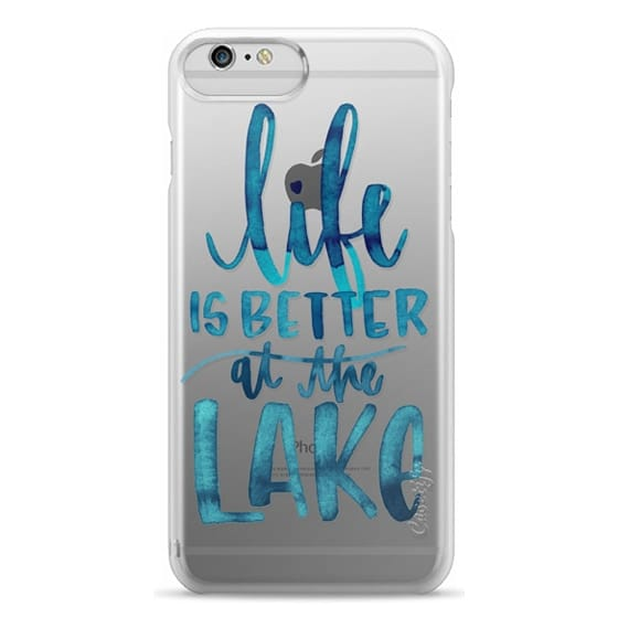 iPhone 6 Plus Cases - Life is Better at the Lake | Watercolor | Hand Drawn Typography | Blue | Summer