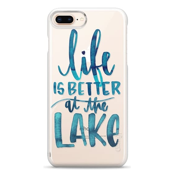iPhone 8 Plus Cases - Life is Better at the Lake | Watercolor | Hand Drawn Typography | Blue | Summer