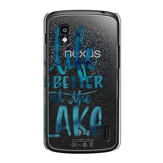 Nexus 4 Cases - Life is Better at the Lake | Watercolor | Hand Drawn Typography | Blue | Summer