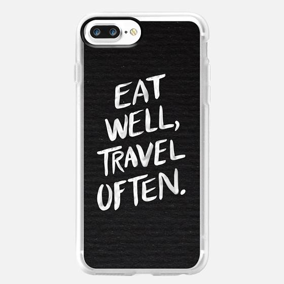 Eat Well, Travel Often (White on Black) -