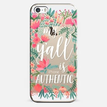 iPhone 5s Case My Y'all is Authentic by CatCoq