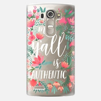 LG G4 Case My Y'all is Authentic by CatCoq