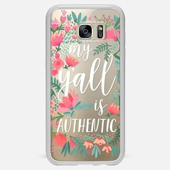 Samsung Galaxy S7 Edge Case My Y'all is Authentic by CatCoq