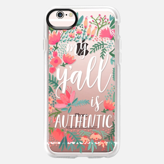 iPhone 6s Case - My Y'all is Authentic by CatCoq