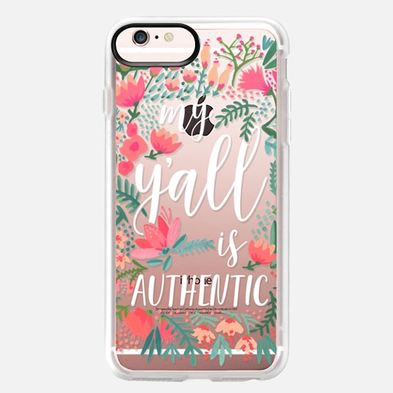 iPhone 6s Plus Case - My Y'all is Authentic by CatCoq