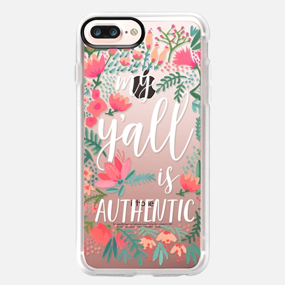 iPhone 7 Plus Case - My Y'all is Authentic by CatCoq