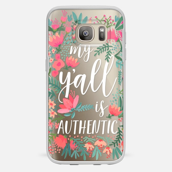 Galaxy S7 Case - My Y'all is Authentic by CatCoq