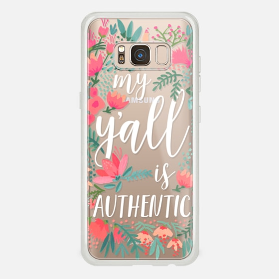 Galaxy S8 Case - My Y'all is Authentic by CatCoq