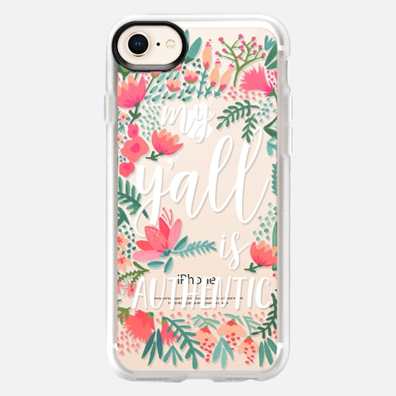 iPhone 8 Case - My Y'all is Authentic by CatCoq
