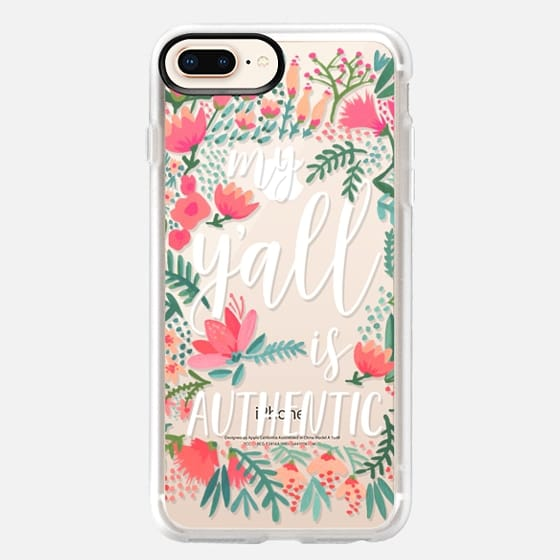 iPhone 8 Plus Case - My Y'all is Authentic by CatCoq