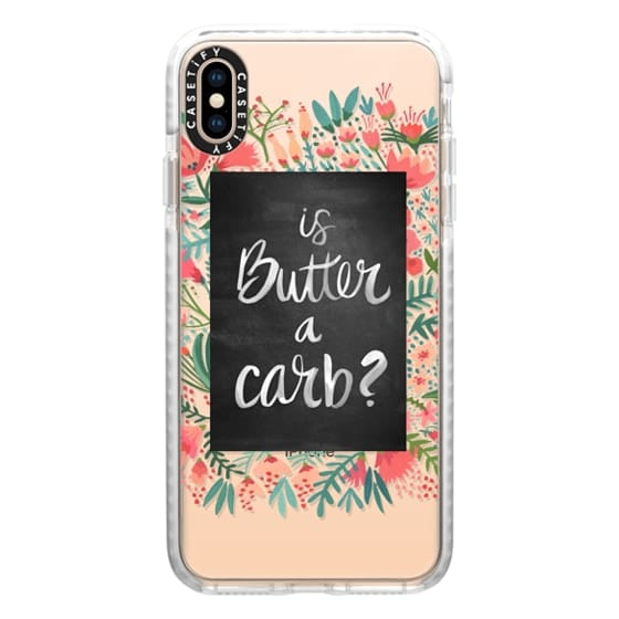 iPhone XS Max Cases - Is Butter a Carb? (Transparent)