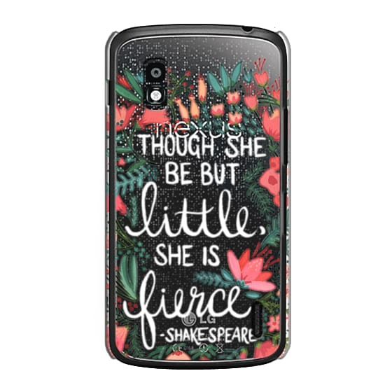 Nexus 4 Cases - Little & Fierce – Transparent