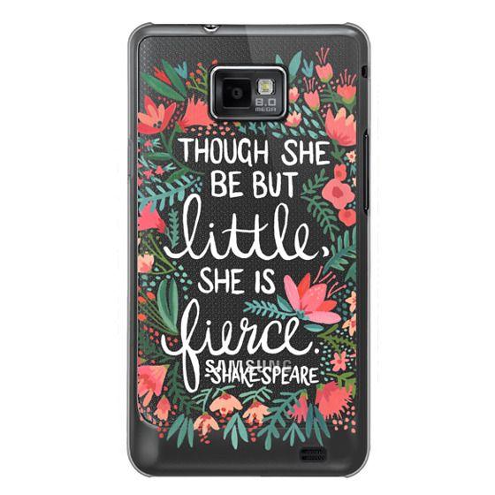 Samsung Galaxy S2 Cases - Little & Fierce – Transparent