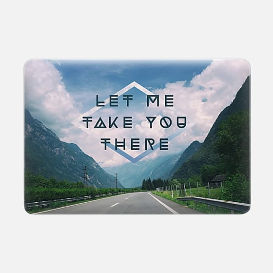 LET ME TAKE YOU THERE -