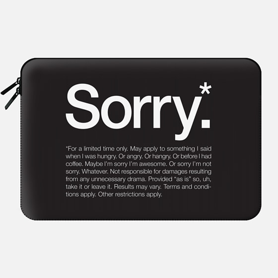 Sorry for a limited time - Macbook Sleeve