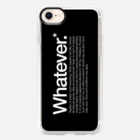 Whatever applies to pretty much everything - Snap Case