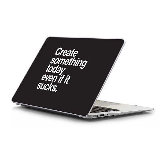 MacBook Air 13 Sleeves - Create something today even if it sucks