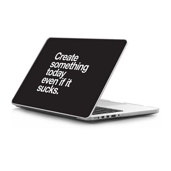 MacBook Pro Retina 15 Sleeves - Create something today even if it sucks