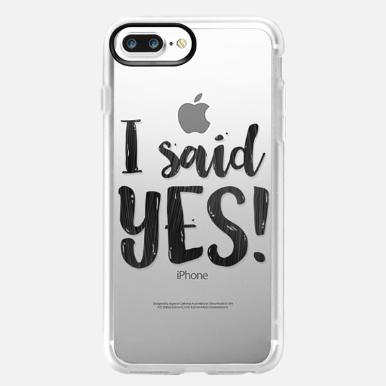 I said yes! -