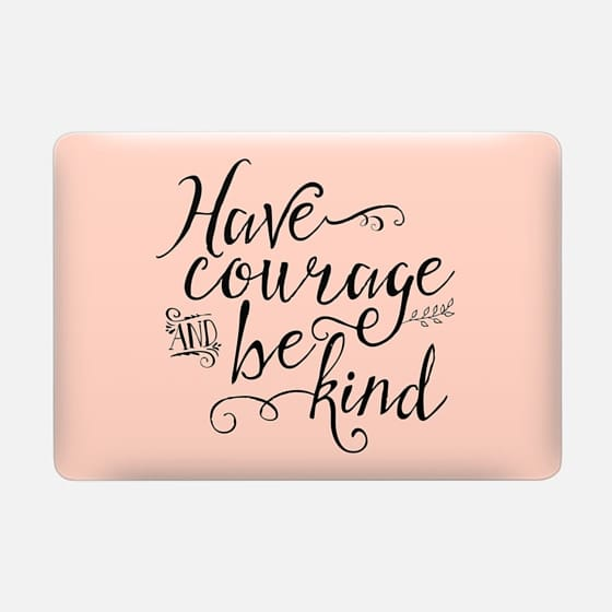 Have Courage and Be Kind Peach (sleeve) -
