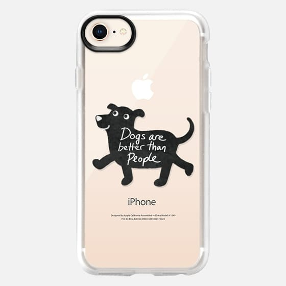 Dogs Are Better Than People - Snap Case