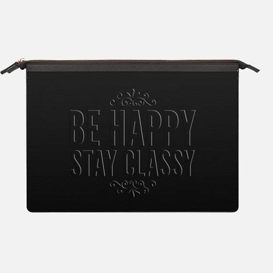 Be happy Stay classy  black - Saffiano Leather Sleeve