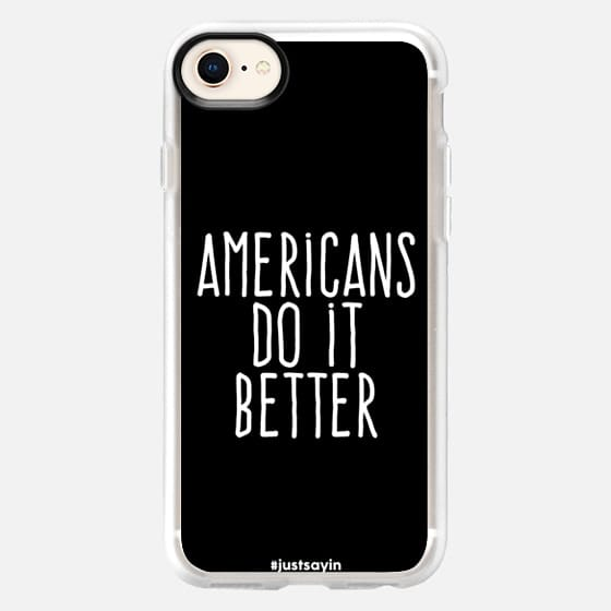 Americans do it better - Snap Case