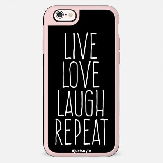 Live love laugh repeat - New Standard Case