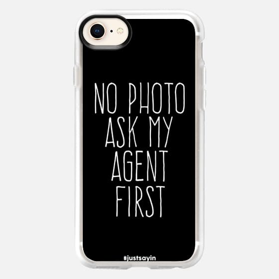 No photo Ask my agent first - Snap Case