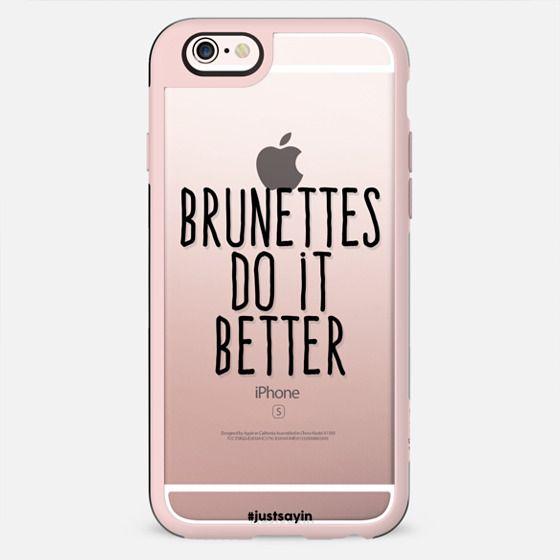 Brunettes do it better - New Standard Case