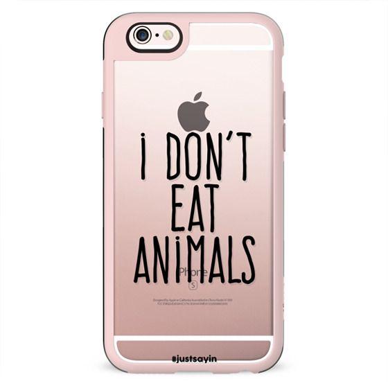 I don't eat animals