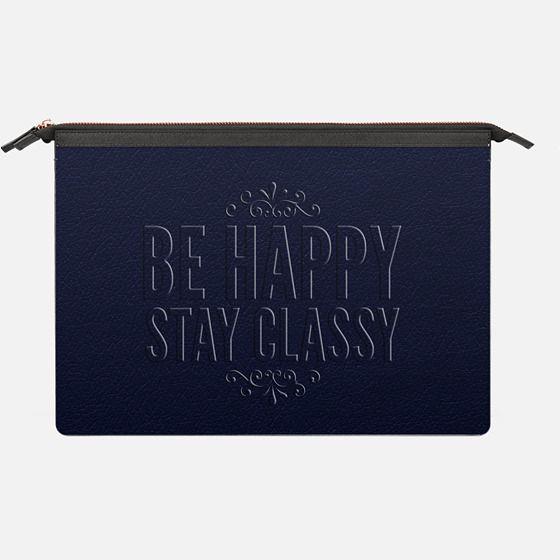 Be happy Stay classy navy - Saffiano Leather Sleeve