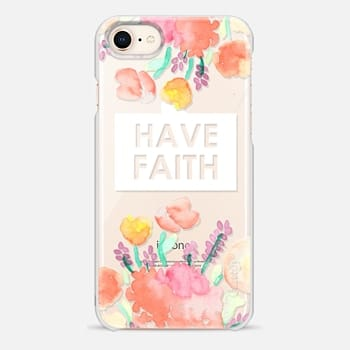 iPhone 8 Case Have Faith