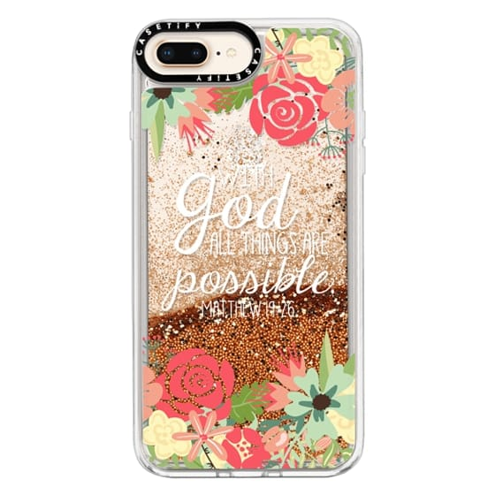 iPhone 8 Plus Cases - All Things are Possible