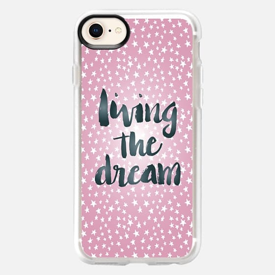 Living the Dream - Snap Case