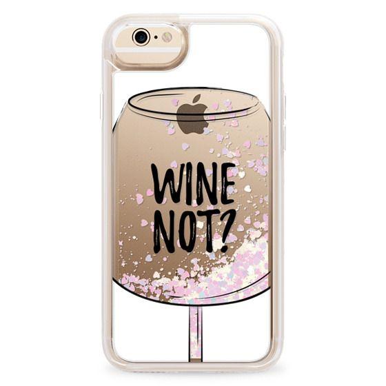 iPhone 6 Cases - Wine Not?