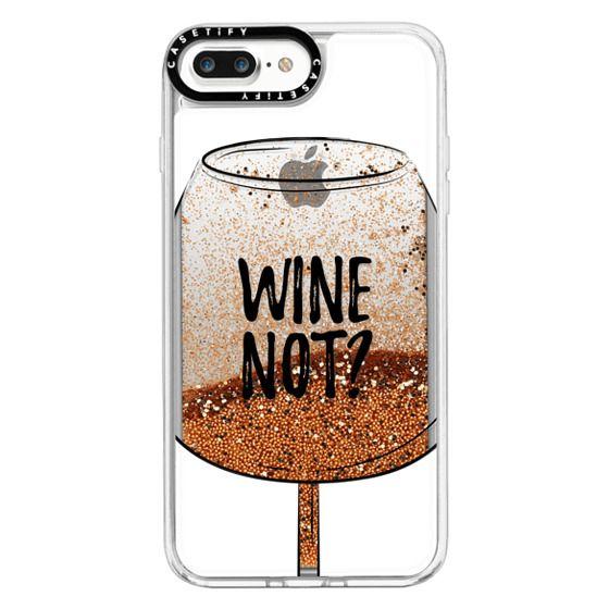 iPhone 7 Plus Cases - Wine Not?