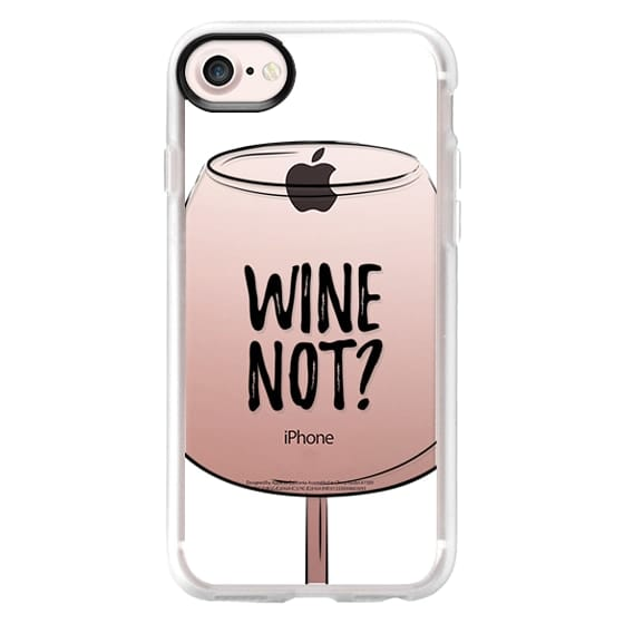 iPhone 7 Cases - Wine Not?