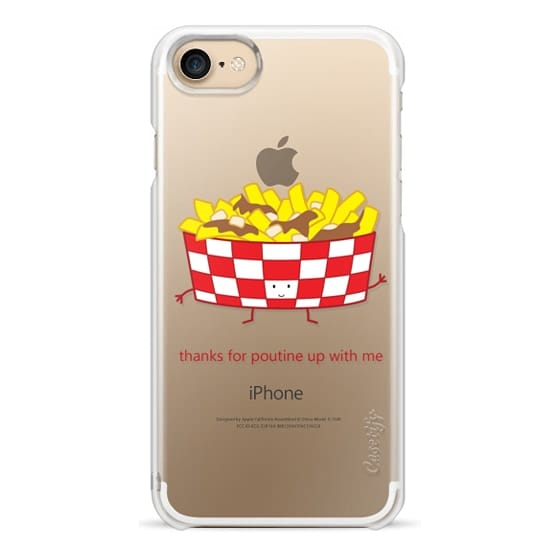 iPhone 7 Cases - Thanks for Poutine Up with Me