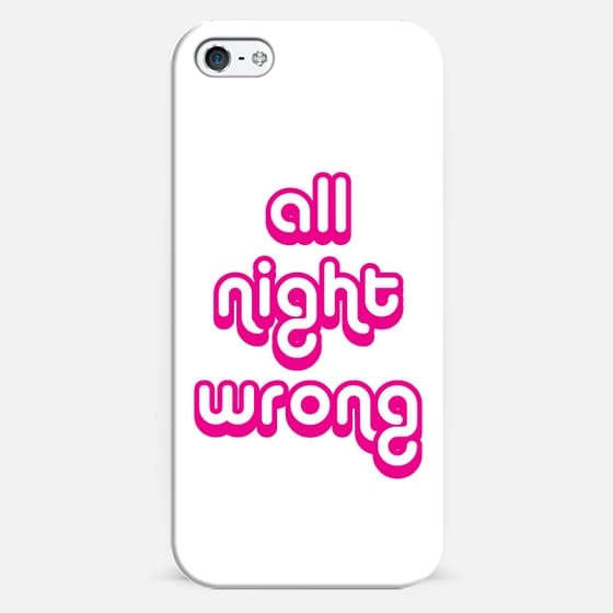 All Night Wrong - Classic Snap Case