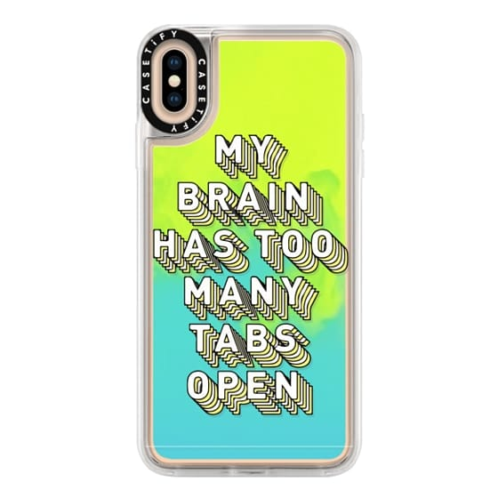 iPhone XS Max Cases - Brain Has Too Many Tabs Open Funny Quote